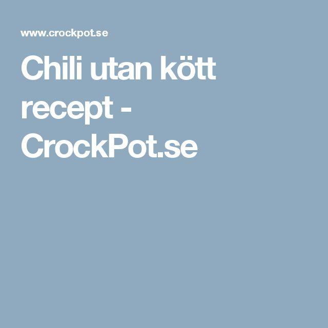 Chili utan kött recept - CrockPot.se