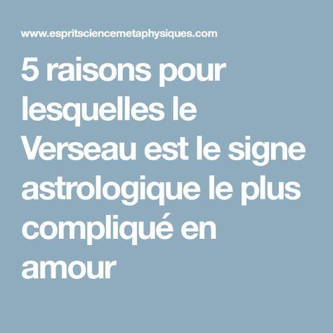 5 raisons pour lesquelles le Verseau est le signe astrologique le plus compliqué en amour