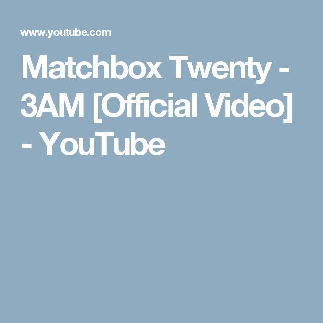 Matchbox Twenty - 3AM [Official Video] - YouTube
