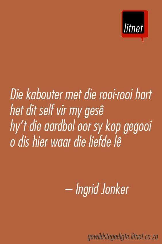 Die kabouter met die rooi-rooi hart het dit self vir my gesê ... Ingrid Jonker | Afrikaanse gedigte
