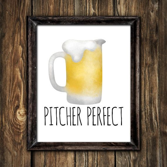 Pitcher Perfect Digital 8x10 Printable Poster Beer Funny Drinking Beer Puns Beers Pun Drunk Puns Drinking Alcohol Bar Decor Art Illustration