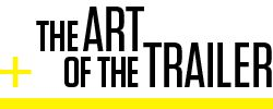The Art of the Movie Trailer by Wired mag 2013-06-18.  Trailers are a thriving industry nowadays, as popular as the films they portray ; )
