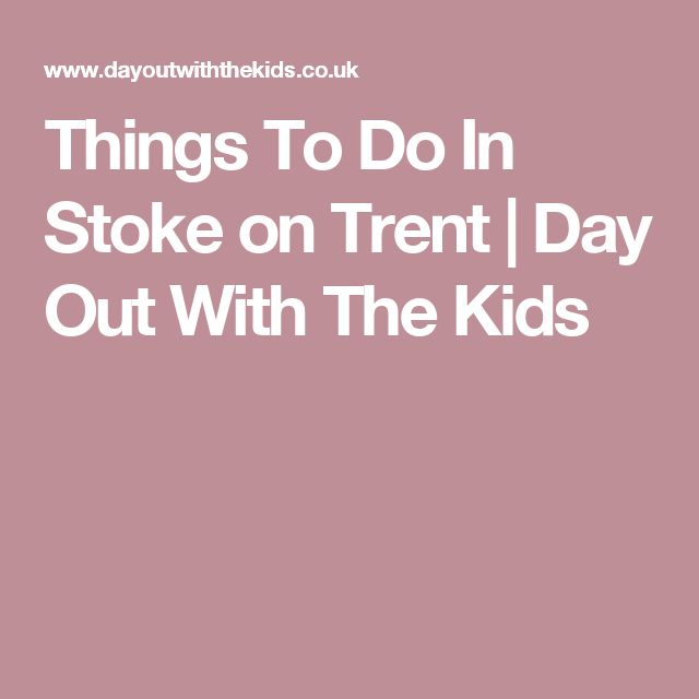 Things To Do In Stoke on Trent | Day Out With The Kids