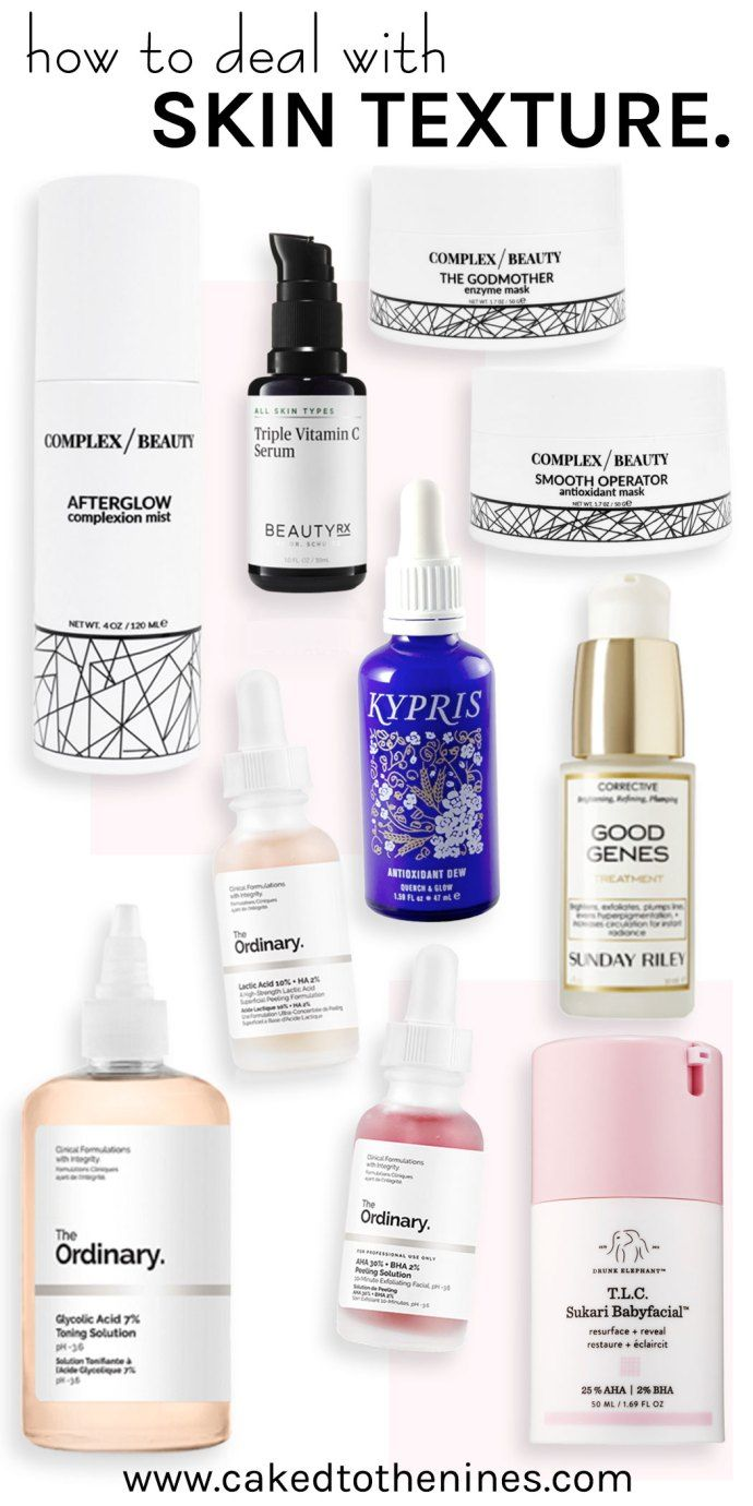 Skin Texture The Products That Helped Me Get Rid Of Mine Sensitive Skin Care Skin Textures Healthy Skin Cream