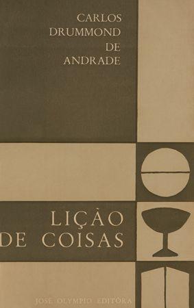 Carlos Drummond de Andrade. Lição de coisas (1962)