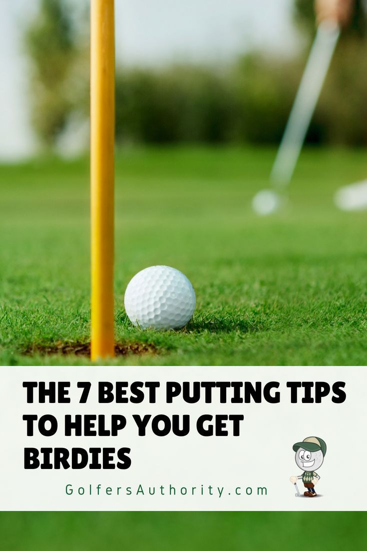 The 7 Best Putting Tips And Techniques To Get Birdies With Infographic Golf Putting Tips Golf Tips