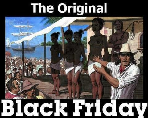 THIS IS THE ORIGIN OF THE BLACK FRIDAY - all stock must go. Remember that when you are in queue (Time to wake up)