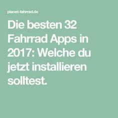 Die besten 32 Fahrrad Apps in 2017: Welche du jetzt installieren solltest.