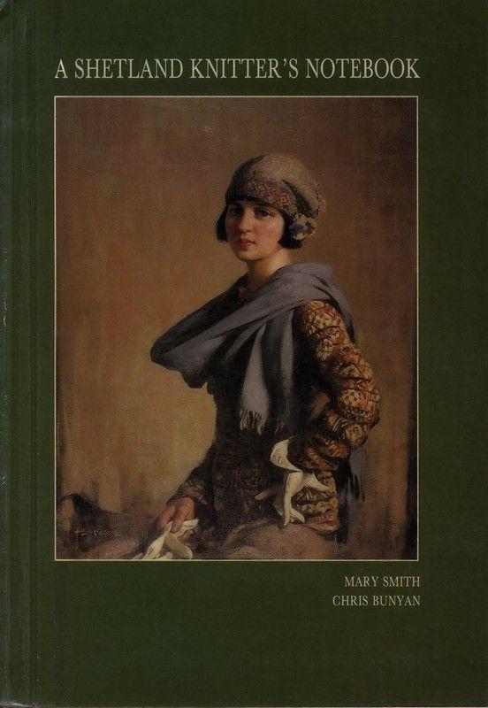 Книга: A Shetland Knitter's Handbook /Mary Smith - Вяжем сети, спицы и крючок - ТВОРЧЕСТВО РУК - Каталог статей - ЛИНИИ ЖИЗНИ
