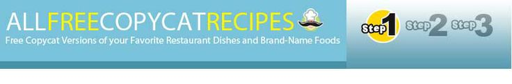 AllFreeCopycatRecipes.com  find how to make your favorite restaurant foods here!