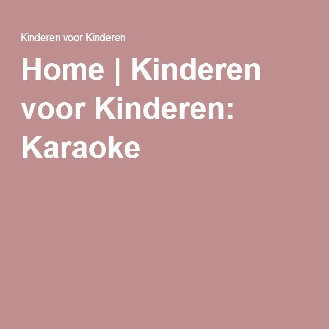 Home | Kinderen voor Kinderen: Karaoke