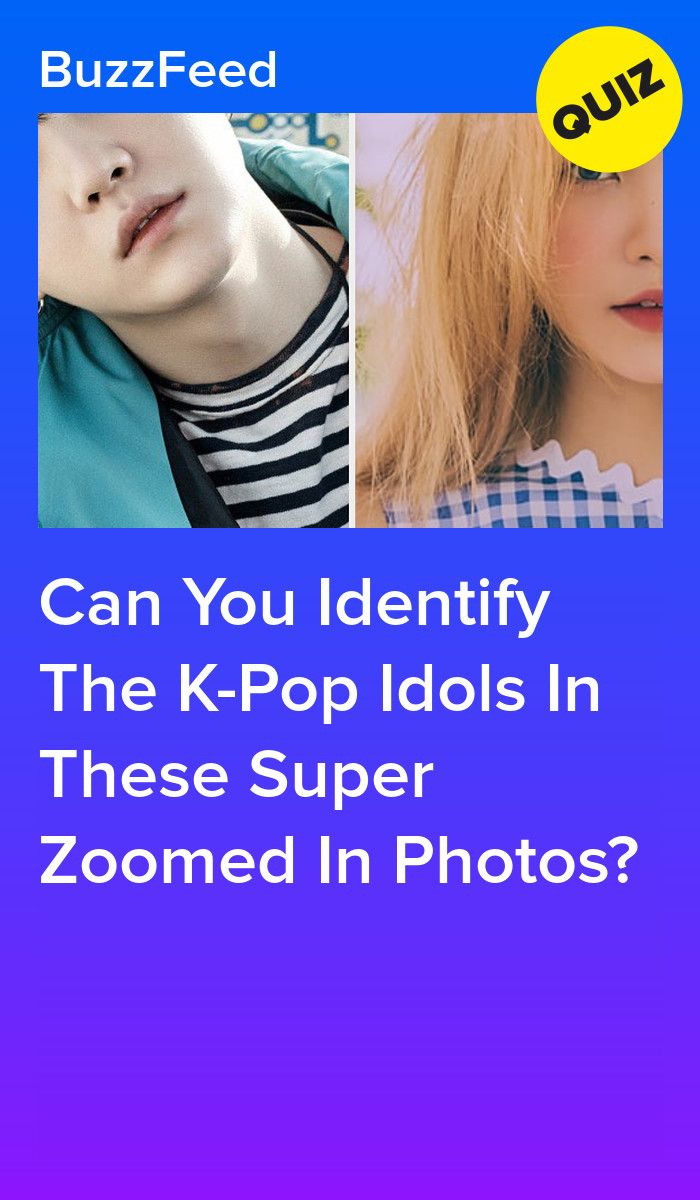 Can You Identify The K Pop Idols In These Super Zoomed In Photos Kpop Idol Kpop Pledis Entertainment
