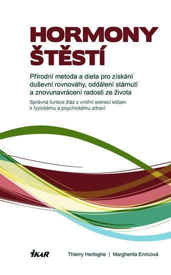 Hormony štěstí - Hertoghe, Thierry; Enricová, Margherita - Knihy.ABZ.cz