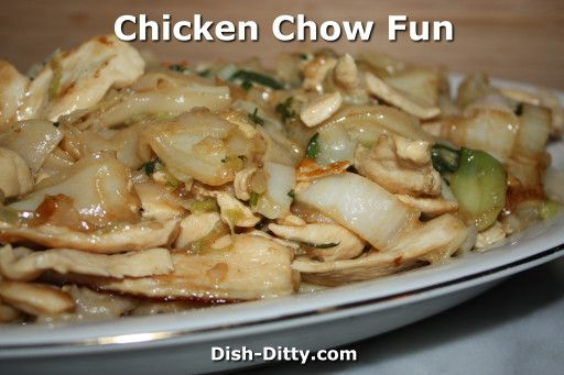 Chicken Chow Fun by Dish Ditty