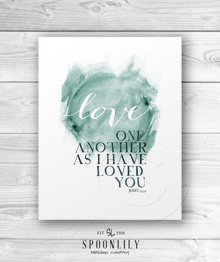 Bible Verse Typography Art Quote - John 13:34 love one another - scripture home decor, Wall ART PRINT by SpoonLily on Etsy https://www.etsy.com/listing/154027763/bible-verse-typography-art-quote-john