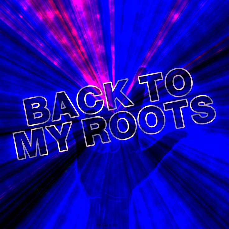 """Back to my roots"" is a Techno Dance track by Lars Bo"