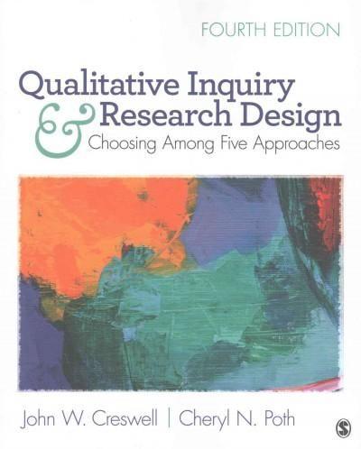 Qualitative Inquiry & Research Design + 30 Essential Skills for the Qualitative Researcher