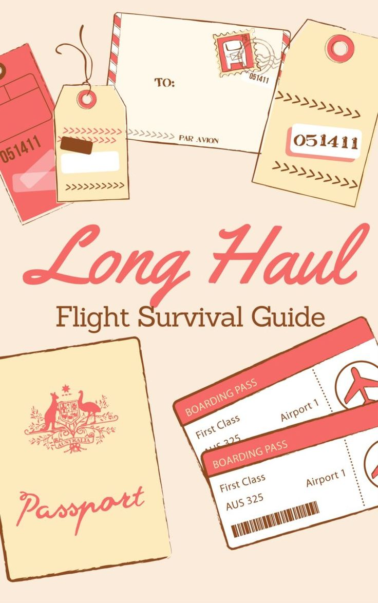 Long Haul Flight Survival Guide - What to pack and how to be comfortable during a long journey