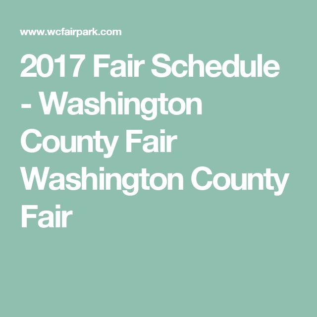 2017 Fair Schedule - Washington County Fair Washington County Fair