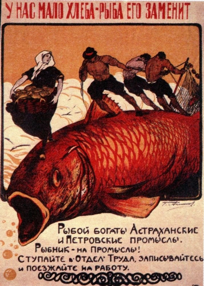"#Soviet poster: ""We are short of bread, then let's eat fish instead. Our seas are rich in fish. Go to the Labour Department and become a fishmonger."""