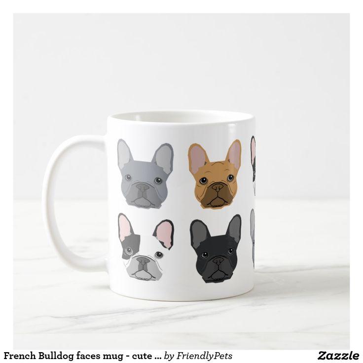French Bulldog faces mug - cute frenchie mug. Regalos, Gifts. Producto disponible en tienda Zazzle. Tazón, desayuno, té, café. Product available in Zazzle store. Bowl, breakfast, tea, coffee. Link to product: http://www.zazzle.com/french_bulldog_faces_mug_cute_frenchie_mug-168767462359781120?CMPN=shareicon&lang=en&social=true&rf=238167879144476949 #taza #mug #bulldog