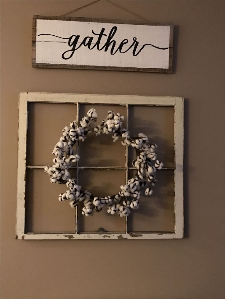 Gather sign, Old window with a cotton wreath