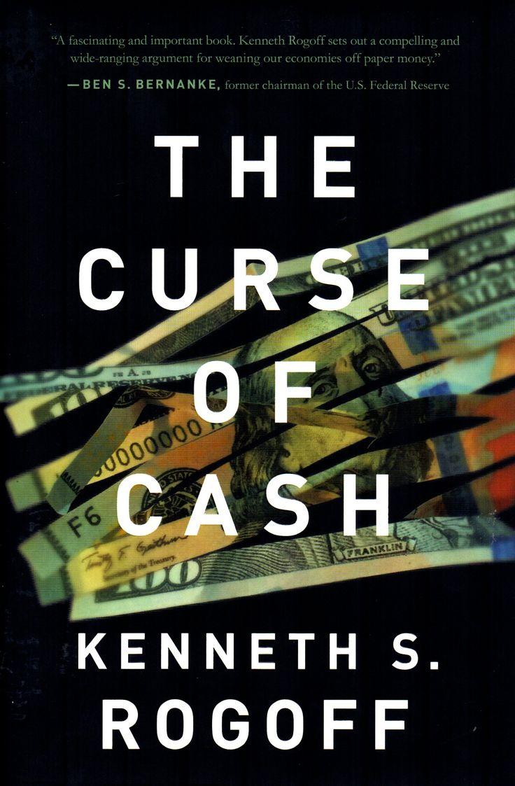the curse of cash kenneth rogoff pdf