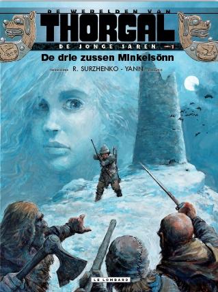 De Werelden van Thorgal - De Jonge jaren  - 01 De Drie Zussen-Minkelsönn (2013)