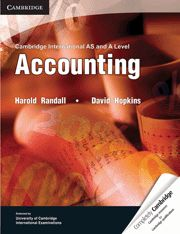 Cambridge International AS and A Level Accounting offers a thorough coverage of the Cambridge AS and A Level Accounting syllabus. It includes the latest changes of the syllabus, especially the introduction of International Accounting Standards (IAS). The c...