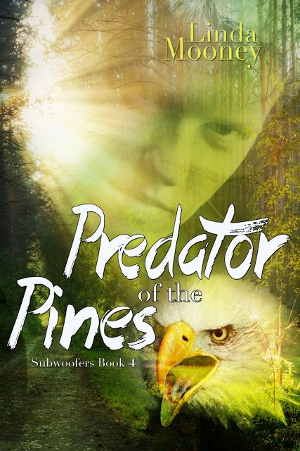 Linda Mooney's Other Worlds of Romance: New! PREDATOR OF THE PINES, Subwoofers Book 4, a Paranormal Romantic Suspense