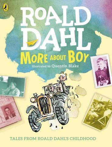More About Boy by Roald Dahl, Quentin Blake.  Now you can discover even more about Roald Dahl's childhood, including some secrets he left out. Some are painful, some are funny, but all of them are TRUE.