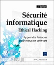 ** Securite informatique - Ethical hacking **  by Collectif