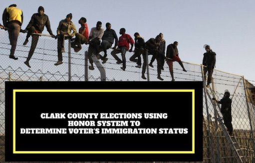 Nevada: Clark county elections using 'honor system' to determine voter immigration status
