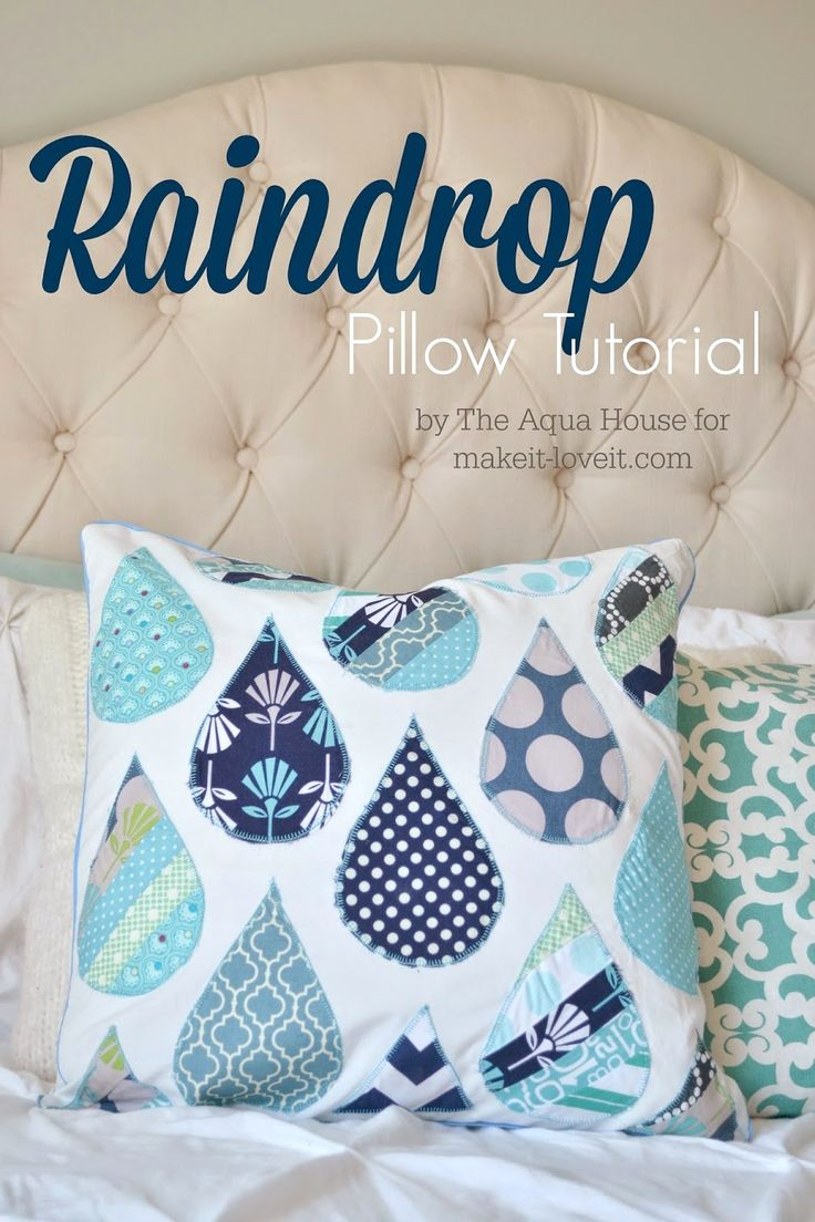Raindrop Pillow Tutorial ... un gran proyecto para la primavera!  --- Make It disfrútalo