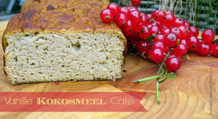 Vanille Kokosmeel Cake - Eet Goed Voel Je Goed