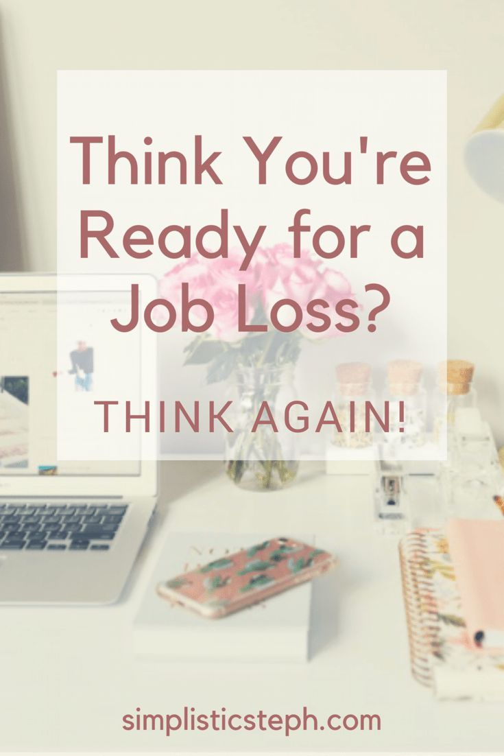 Think You're Ready for a Job Loss? Think Again | Career