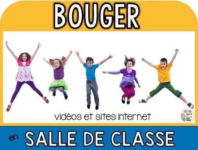 BOUGER EN SALLE DE CLASSE: vidéos et sites internet
