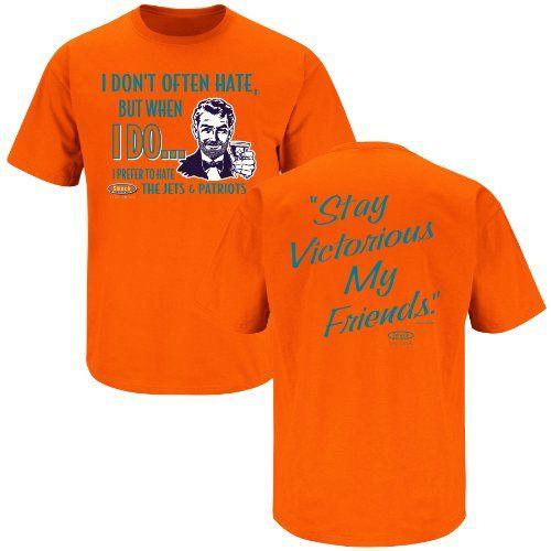 Miami Dolphins Fans. Stay Victorious. I Don't Often Hate Orange T-Shirt (Large) Smack Apparel http://www.amazon.com/dp/B00JPND8YS/ref=cm_sw_r_pi_dp_yzDPvb05HQPF2