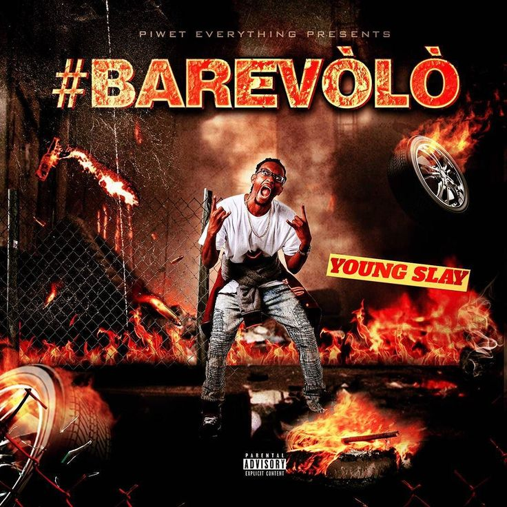 barevolo mixtape cover design for young slay flyers singlemixtape covers follow us