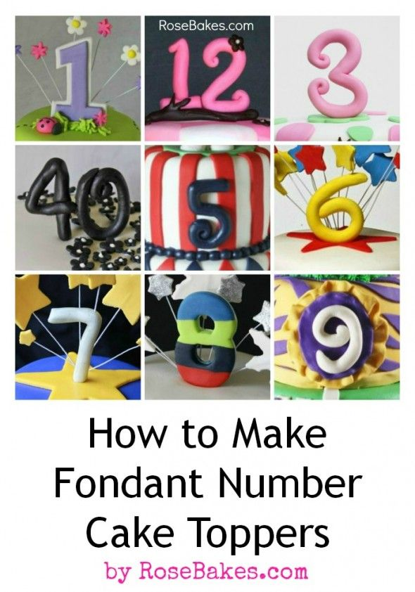How to Make Fondant Number Cake Toppers | http://rosebakes.com/how-to-make-fondant-number-cake-toppers/