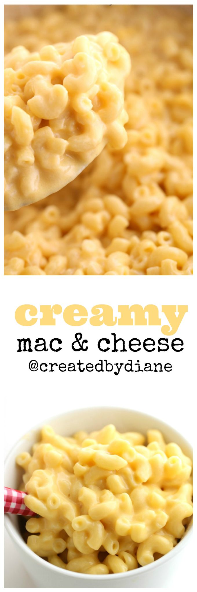 creamy mac and cheese recipe @createdbydiane