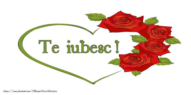 Te iubesc!
