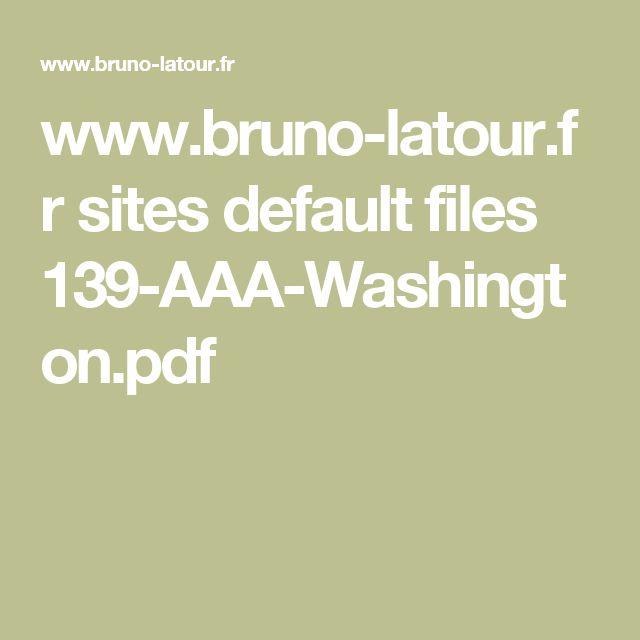 www.bruno-latour.fr sites default files 139-AAA-Washington.pdf