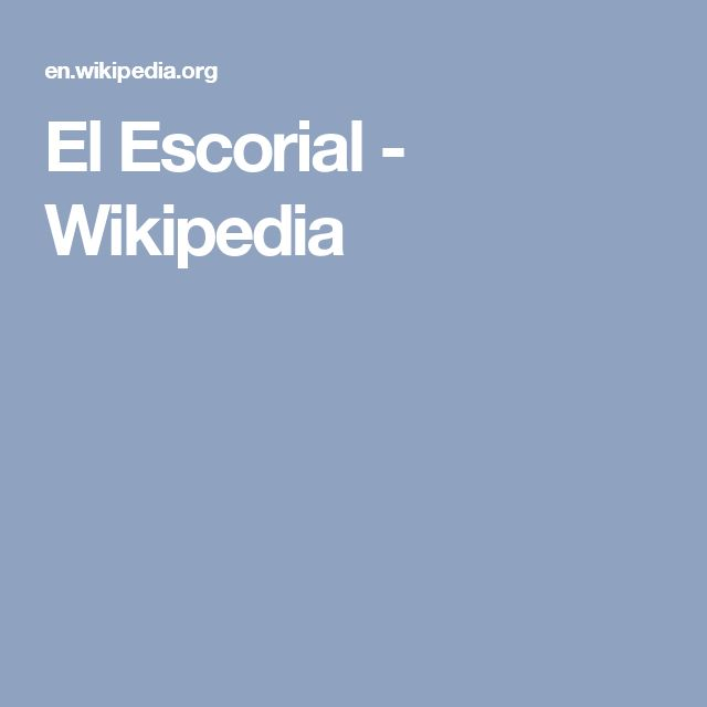 El Escorial - Wikipedia