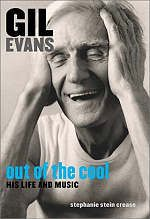 Stephanie Stein Crease, author of Gil Evans: Out of the Cool - Jerry Jazz Musician