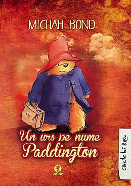 4+ Un urs pe nume Paddington - Michael Bond