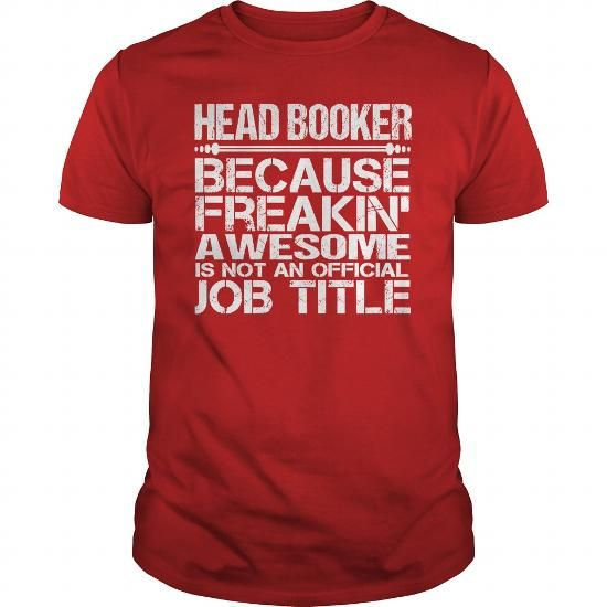 Awesome Tee For Head Booker #name #BOOKER #gift #ideas #Popular #Everything #Videos #Shop #Animals #pets #Architecture #Art #Cars #motorcycles #Celebrities #DIY #crafts #Design #Education #Entertainment #Food #drink #Gardening #Geek #Hair #beauty #Health #fitness #History #Holidays #events #Home decor #Humor #Illustrations #posters #Kids #parenting #Men #Outdoors #Photography #Products #Quotes #Science #nature #Sports #Tattoos #Technology #Travel #Weddings #Women