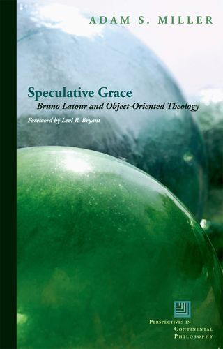 Speculative Grace: Bruno Latour and Object-Oriented Theol... https://www.amazon.co.uk/dp/0823251519/ref=cm_sw_r_pi_dp_x_Wa7dybNPT6QKZ