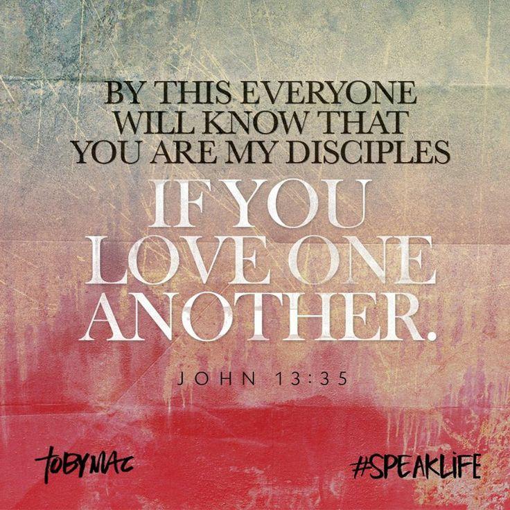 John 13:35 https://www.facebook.com/tobymac/photos ...