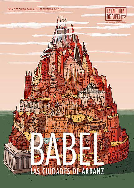 Babel. Las ciudades de Arranz | La Factoría de Papel